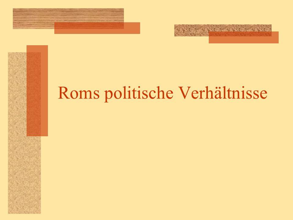 Die Entwicklung der römischen Republik Zitat EST IGITUR RES PUBLICA RES POPULI, POPULUS AUTEM NON OMNIS HOMINUM COETUS QUOQUO MODO CONGREGATUS, SED COETUS MULTITUDINIS IURIS CONSENSU ET UTILITATIS COMMUNIONE SOCIATUS.