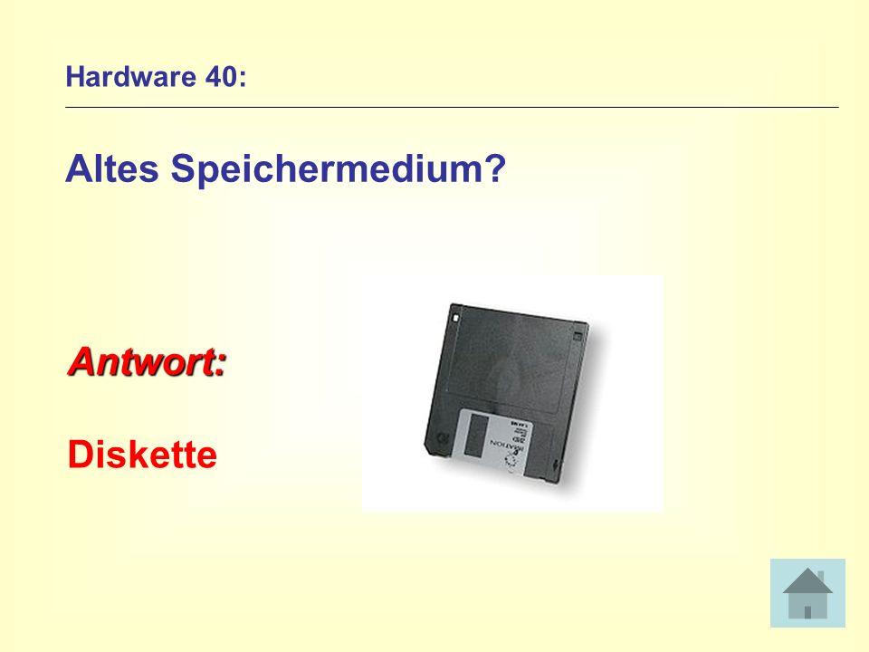 Hardware 40: Altes Speichermedium? Antwort: Diskette