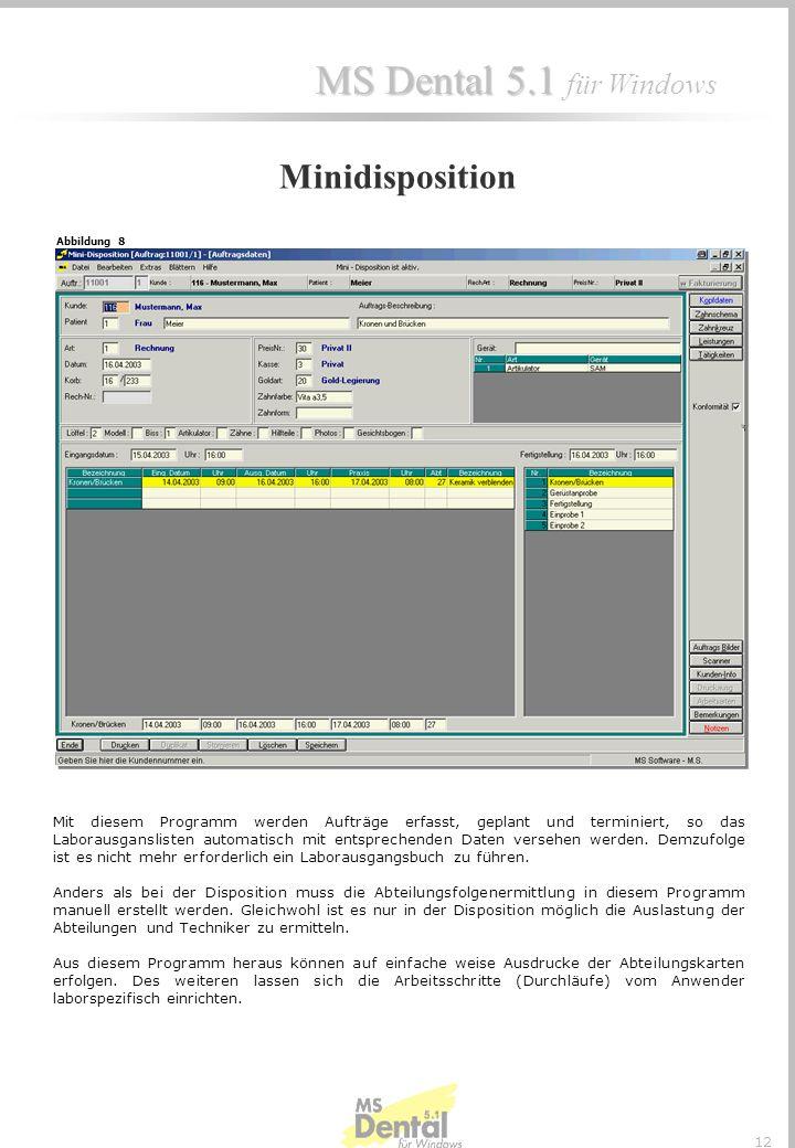 MS Dental 5.1 MS Dental 5.1 für Windows 11 Bsp. Abteilungsblätter