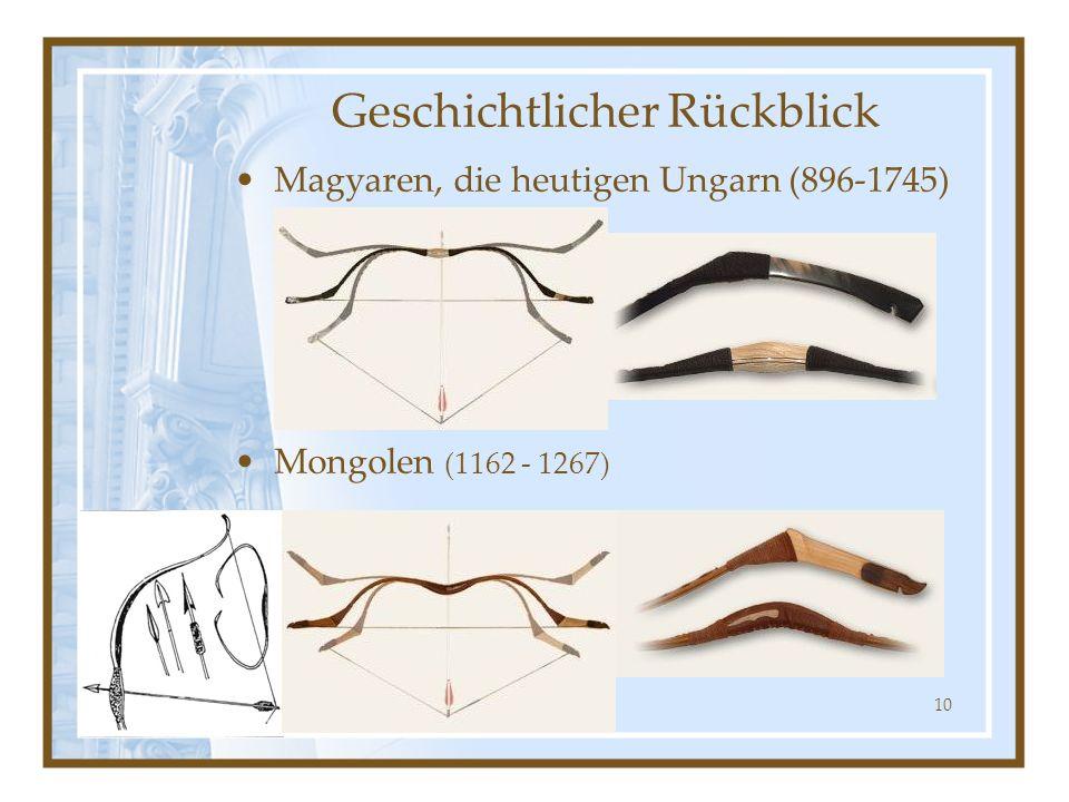 10 Magyaren, die heutigen Ungarn (896-1745) Mongolen (1162 - 1267) Geschichtlicher Rückblick