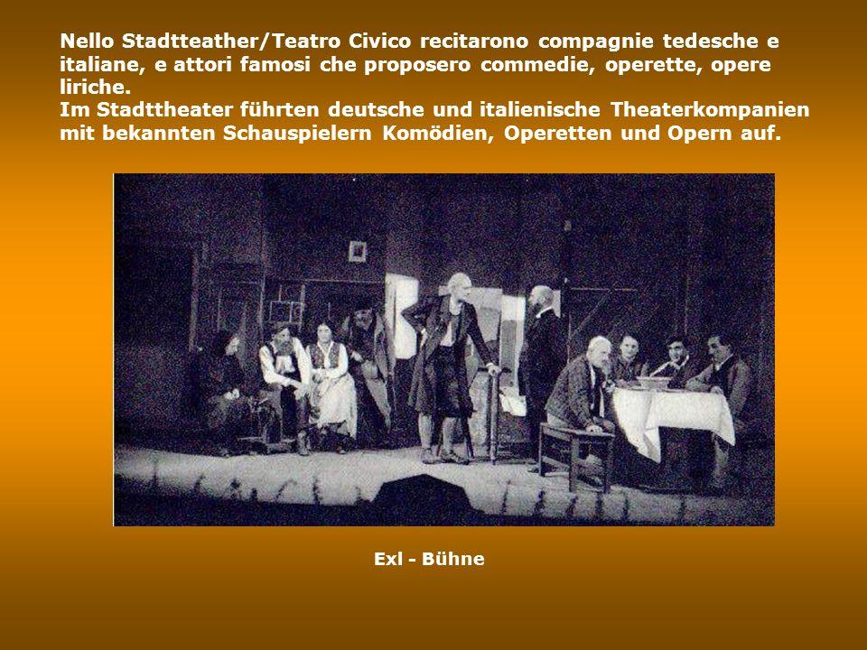 Assessorato alla Cultura, Ricerca e Piano di Sviluppo strategico Stadtrat für Kultur, Forschung und strategische Planung Lo Stadttheater /Teatro Civico era dotato di platea, palchetti e galleria, per un numero complessivo di 750 posti.