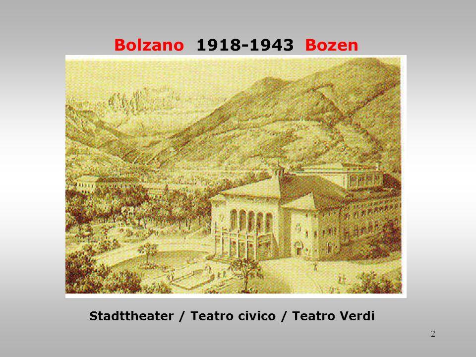 2 Bolzano 1918-1943 Bozen Stadttheater / Teatro civico / Teatro Verdi