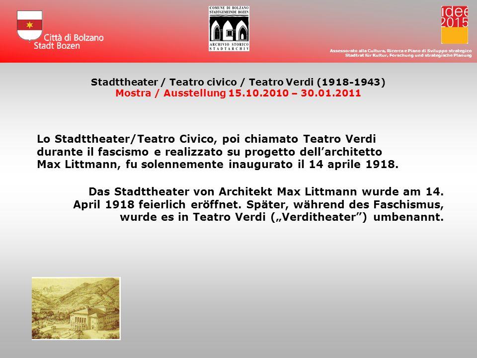 Il 2 settembre 1943 lo Stadtteather/Teatro Civico fu bombardato e reso inagibile.