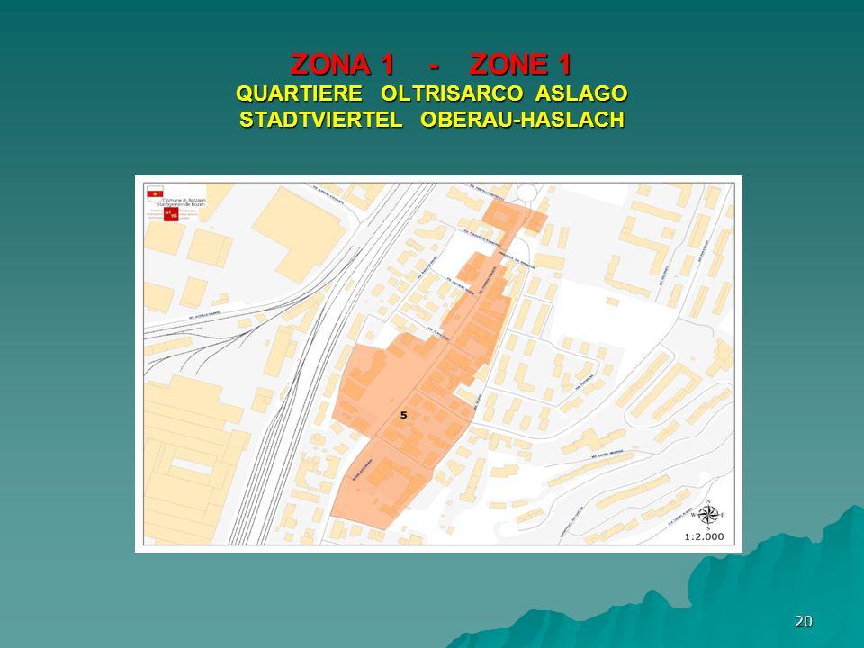ZONA 1 - ZONE 1 QUARTIERE OLTRISARCO ASLAGO STADTVIERTEL OBERAU-HASLACH 20