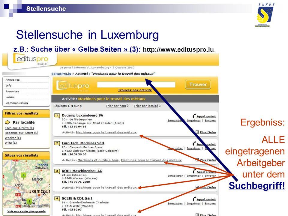 Stellensuche in Luxemburg Ergebniss: ALLE eingetragenen Arbeitgeber unter dem Suchbegriff.