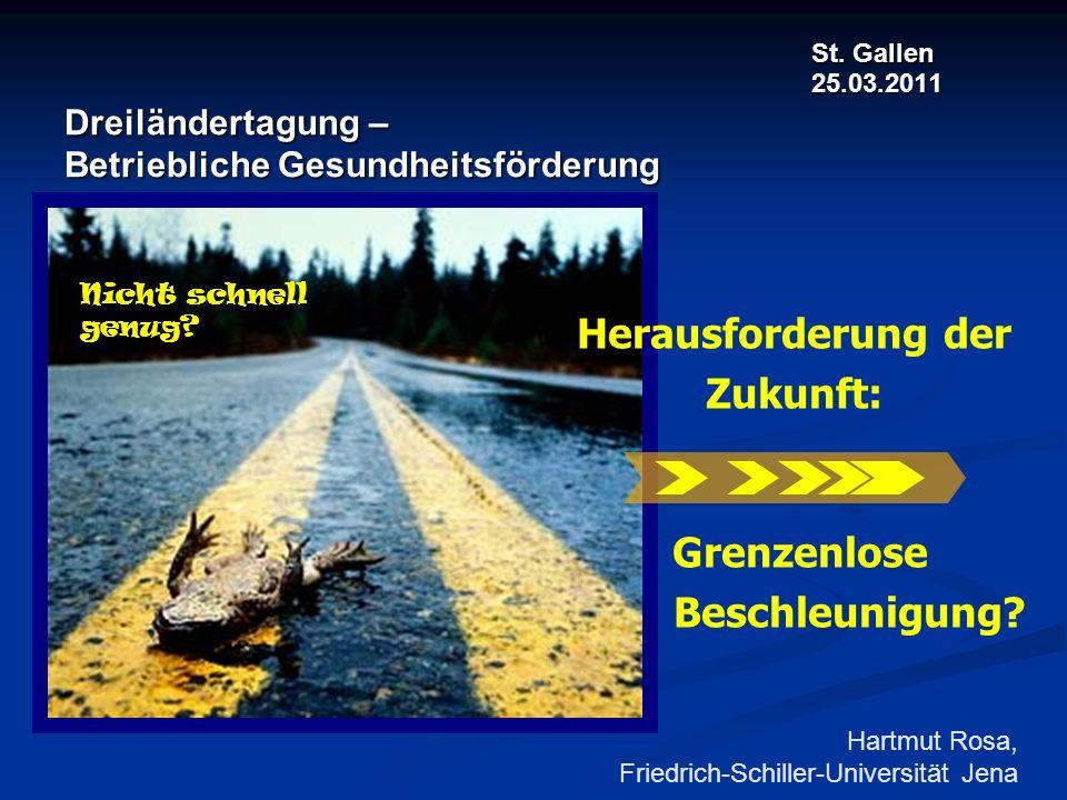 St. Gallen 25.03.2011 Dreiländertagung – Betriebliche Gesundheitsförderung St. Gallen 25.03.2011 Dreiländertagung – Betriebliche Gesundheitsförderung