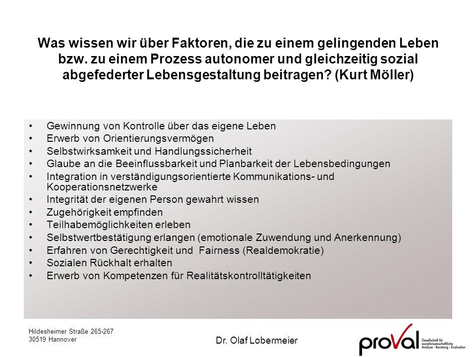 Hildesheimer Straße 265-267 30519 Hannover Dr. Olaf Lobermeier Was wissen wir über Faktoren, die zu einem gelingenden Leben bzw. zu einem Prozess auto