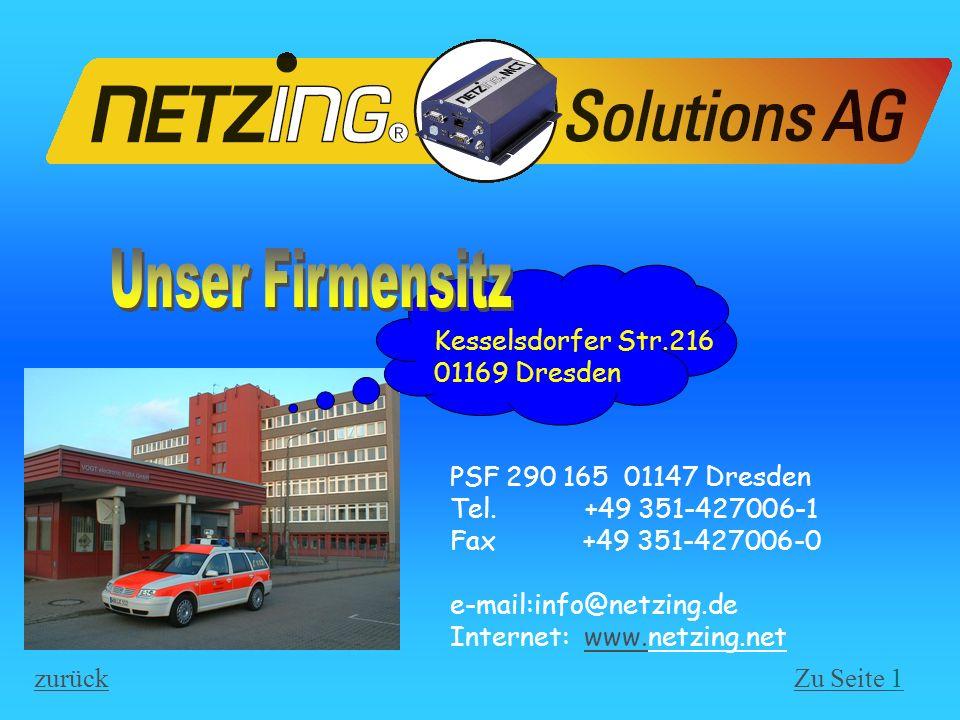 Kesselsdorfer Str.216 01169 Dresden PSF 290 165 01147 Dresden Tel. +49 351-427006-1 Fax +49 351-427006-0 e-mail:info@netzing.de Internet: www.netzing.