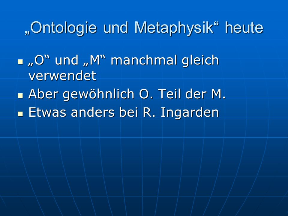 Nichtlinguistische Ontologie Metaphysics is the thoroughly empirical science.