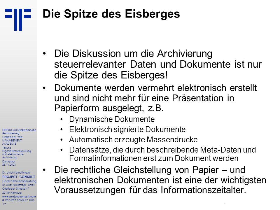 17 GDPdU und elektronische Archivierung UEBERREUTER MANAGEMENT AKADEMIE Tagung Digitale Betriebsprüfung und elektronische Archivierung Darmstadt 26.11
