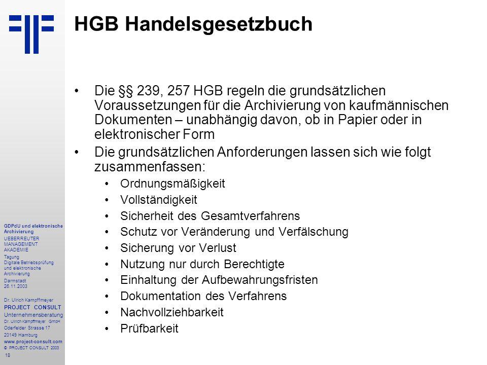 18 GDPdU und elektronische Archivierung UEBERREUTER MANAGEMENT AKADEMIE Tagung Digitale Betriebsprüfung und elektronische Archivierung Darmstadt 26.11