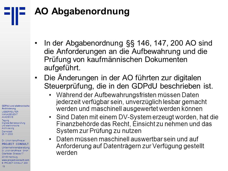 19 GDPdU und elektronische Archivierung UEBERREUTER MANAGEMENT AKADEMIE Tagung Digitale Betriebsprüfung und elektronische Archivierung Darmstadt 26.11