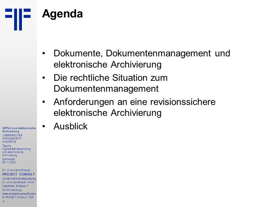 3 GDPdU und elektronische Archivierung UEBERREUTER MANAGEMENT AKADEMIE Tagung Digitale Betriebsprüfung und elektronische Archivierung Darmstadt 26.11.