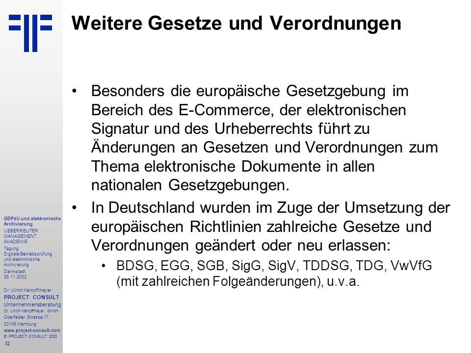32 GDPdU und elektronische Archivierung UEBERREUTER MANAGEMENT AKADEMIE Tagung Digitale Betriebsprüfung und elektronische Archivierung Darmstadt 26.11