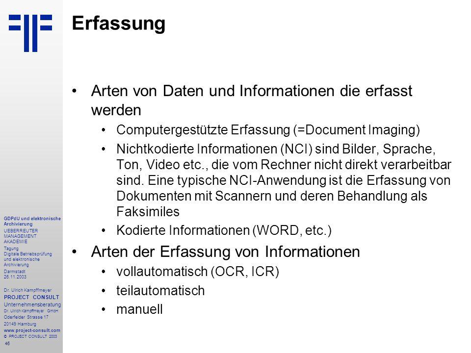 46 GDPdU und elektronische Archivierung UEBERREUTER MANAGEMENT AKADEMIE Tagung Digitale Betriebsprüfung und elektronische Archivierung Darmstadt 26.11