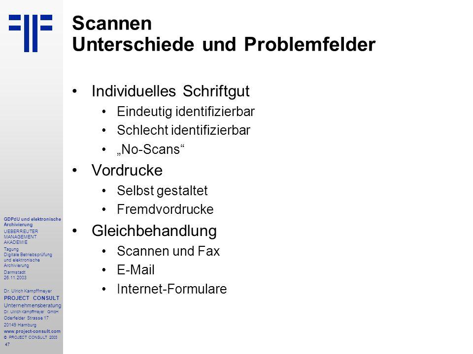 47 GDPdU und elektronische Archivierung UEBERREUTER MANAGEMENT AKADEMIE Tagung Digitale Betriebsprüfung und elektronische Archivierung Darmstadt 26.11