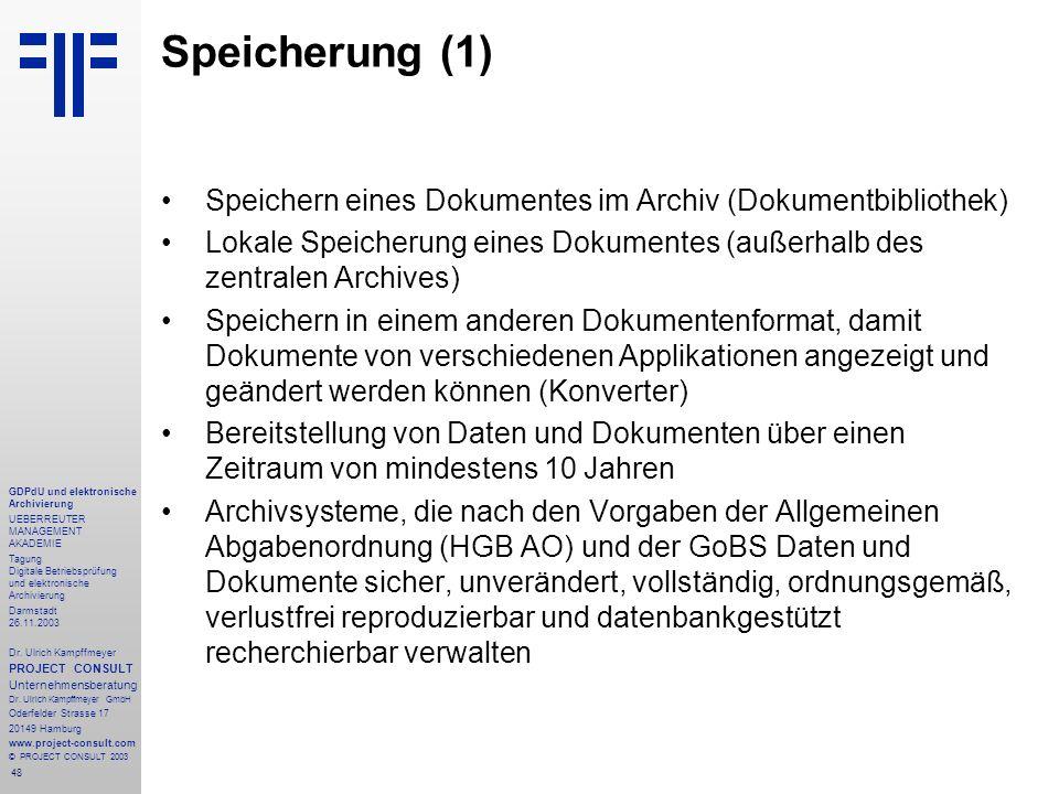 48 GDPdU und elektronische Archivierung UEBERREUTER MANAGEMENT AKADEMIE Tagung Digitale Betriebsprüfung und elektronische Archivierung Darmstadt 26.11