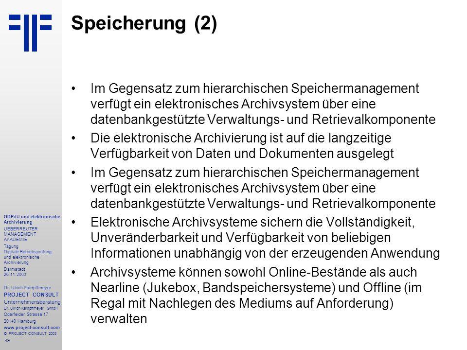 49 GDPdU und elektronische Archivierung UEBERREUTER MANAGEMENT AKADEMIE Tagung Digitale Betriebsprüfung und elektronische Archivierung Darmstadt 26.11