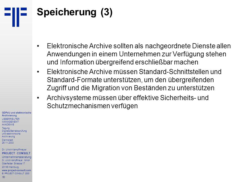 50 GDPdU und elektronische Archivierung UEBERREUTER MANAGEMENT AKADEMIE Tagung Digitale Betriebsprüfung und elektronische Archivierung Darmstadt 26.11