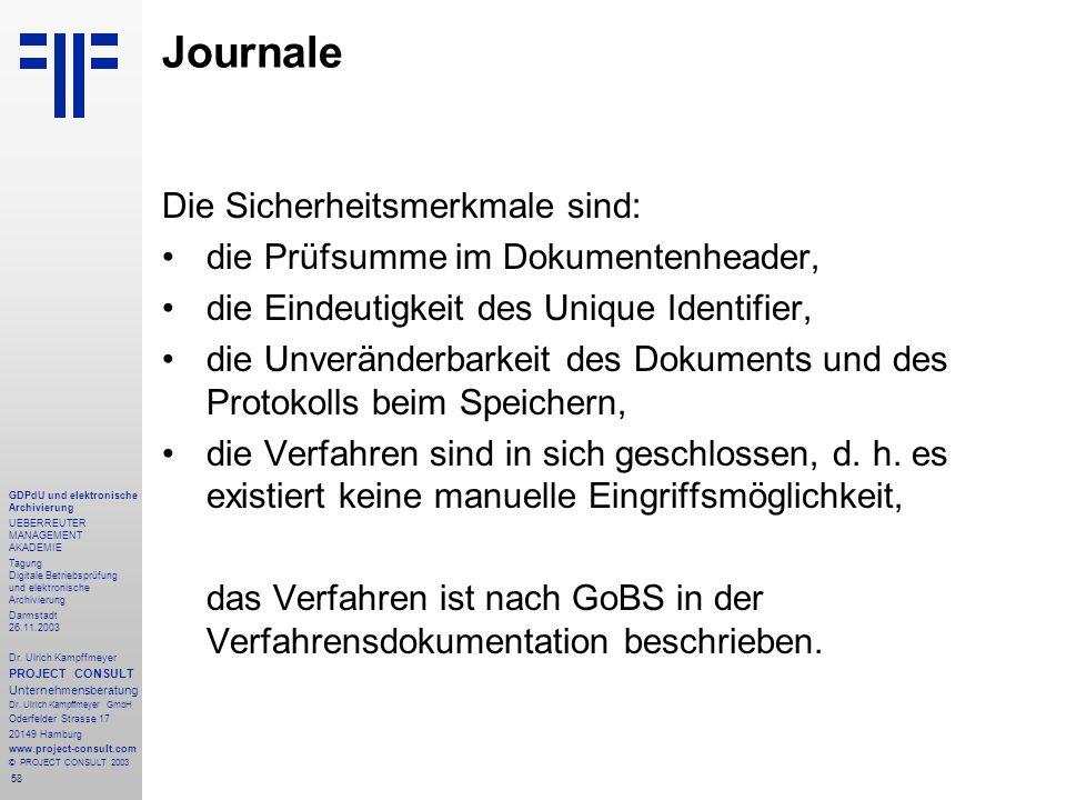 58 GDPdU und elektronische Archivierung UEBERREUTER MANAGEMENT AKADEMIE Tagung Digitale Betriebsprüfung und elektronische Archivierung Darmstadt 26.11