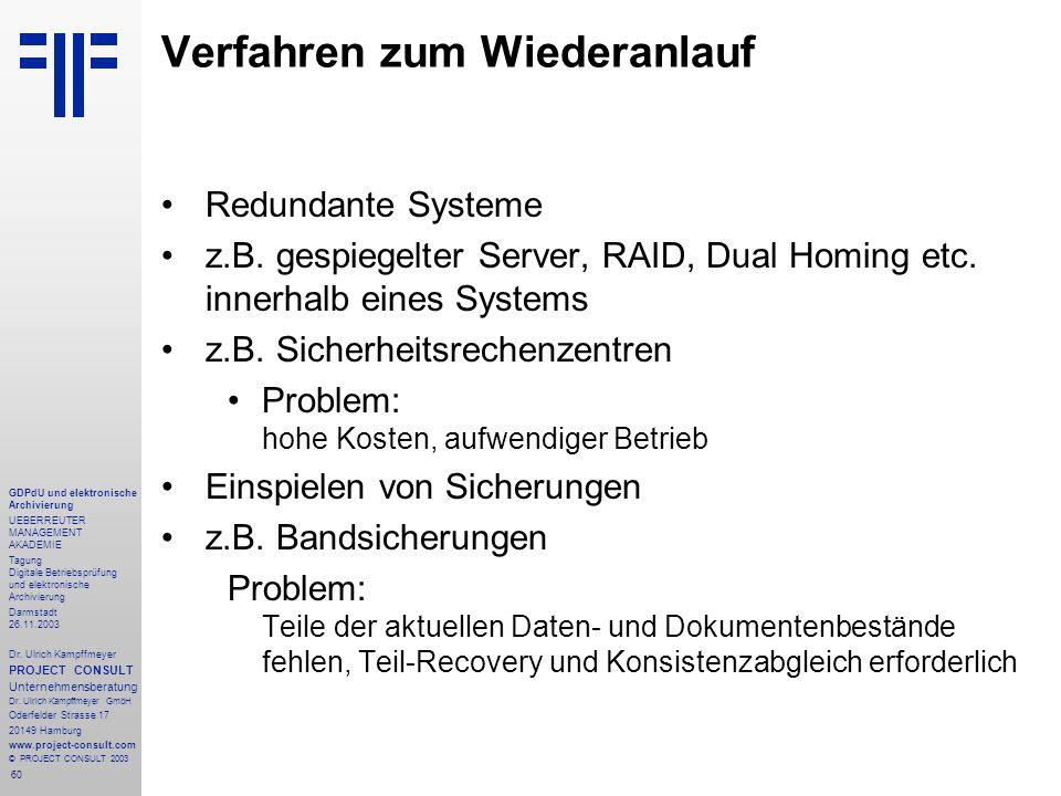 60 GDPdU und elektronische Archivierung UEBERREUTER MANAGEMENT AKADEMIE Tagung Digitale Betriebsprüfung und elektronische Archivierung Darmstadt 26.11
