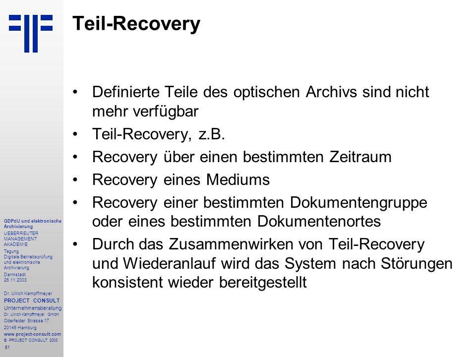 61 GDPdU und elektronische Archivierung UEBERREUTER MANAGEMENT AKADEMIE Tagung Digitale Betriebsprüfung und elektronische Archivierung Darmstadt 26.11