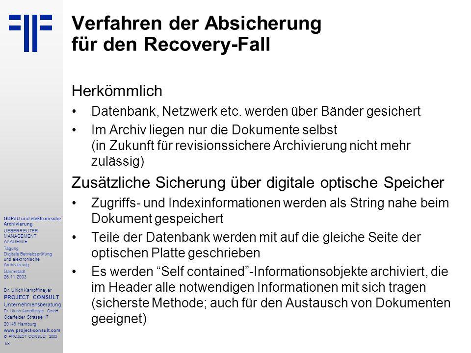 63 GDPdU und elektronische Archivierung UEBERREUTER MANAGEMENT AKADEMIE Tagung Digitale Betriebsprüfung und elektronische Archivierung Darmstadt 26.11