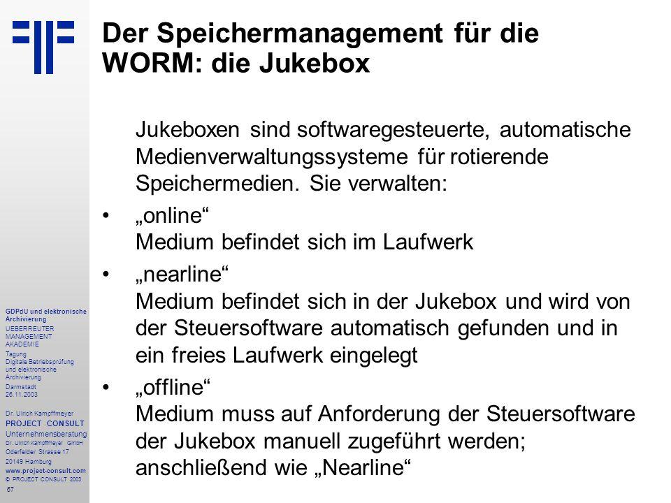 67 GDPdU und elektronische Archivierung UEBERREUTER MANAGEMENT AKADEMIE Tagung Digitale Betriebsprüfung und elektronische Archivierung Darmstadt 26.11
