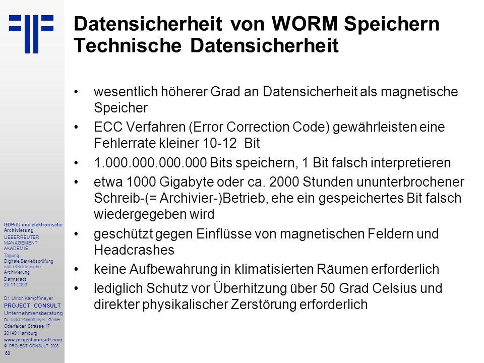 68 GDPdU und elektronische Archivierung UEBERREUTER MANAGEMENT AKADEMIE Tagung Digitale Betriebsprüfung und elektronische Archivierung Darmstadt 26.11