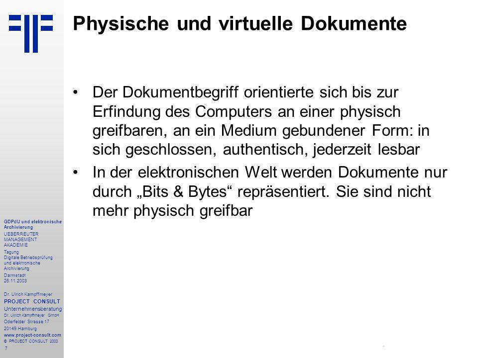 7 GDPdU und elektronische Archivierung UEBERREUTER MANAGEMENT AKADEMIE Tagung Digitale Betriebsprüfung und elektronische Archivierung Darmstadt 26.11.