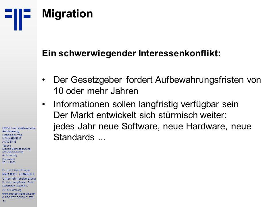 78 GDPdU und elektronische Archivierung UEBERREUTER MANAGEMENT AKADEMIE Tagung Digitale Betriebsprüfung und elektronische Archivierung Darmstadt 26.11