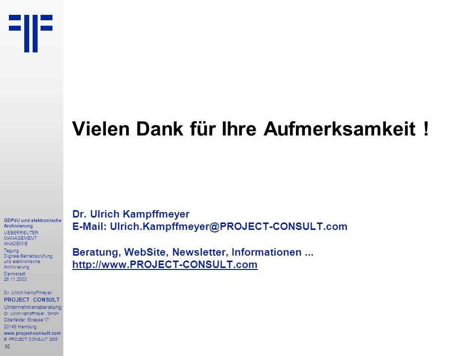92 GDPdU und elektronische Archivierung UEBERREUTER MANAGEMENT AKADEMIE Tagung Digitale Betriebsprüfung und elektronische Archivierung Darmstadt 26.11