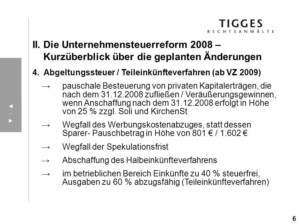 4. Abgeltungssteuer / Teileinkünfteverfahren (ab VZ 2009) pauschale Besteuerung von privaten Kapitalerträgen, die nach dem 31.12.2008 zufließen / Verä