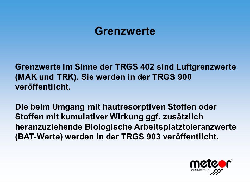 Grenzwerte Grenzwerte im Sinne der TRGS 402 sind Luftgrenzwerte (MAK und TRK). Sie werden in der TRGS 900 veröffentlicht. Die beim Umgang mit hautreso