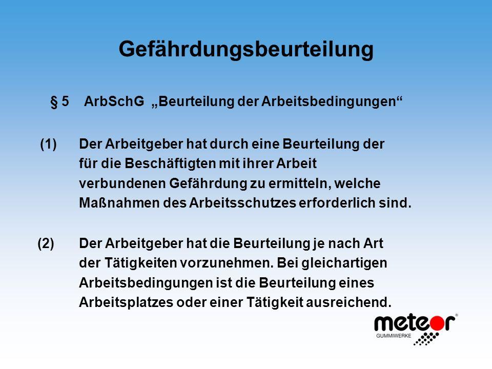 § 5 ArbSchG Beurteilung der Arbeitsbedingungen (1) Der Arbeitgeber hat durch eine Beurteilung der für die Beschäftigten mit ihrer Arbeit verbundenen G