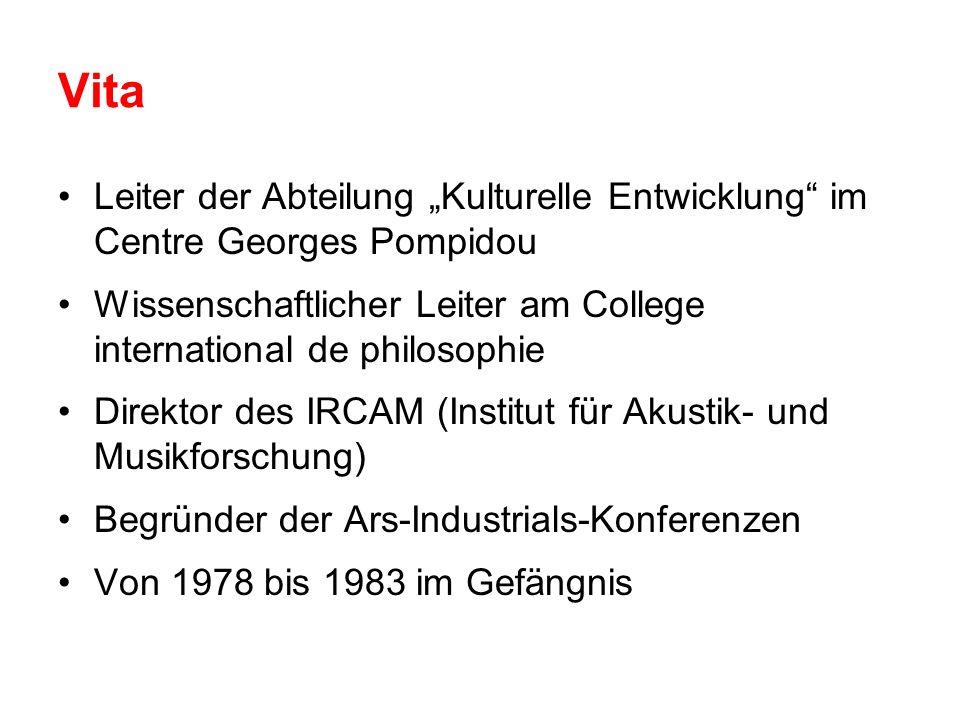 Vita Leiter der Abteilung Kulturelle Entwicklung im Centre Georges Pompidou Wissenschaftlicher Leiter am College international de philosophie Direktor