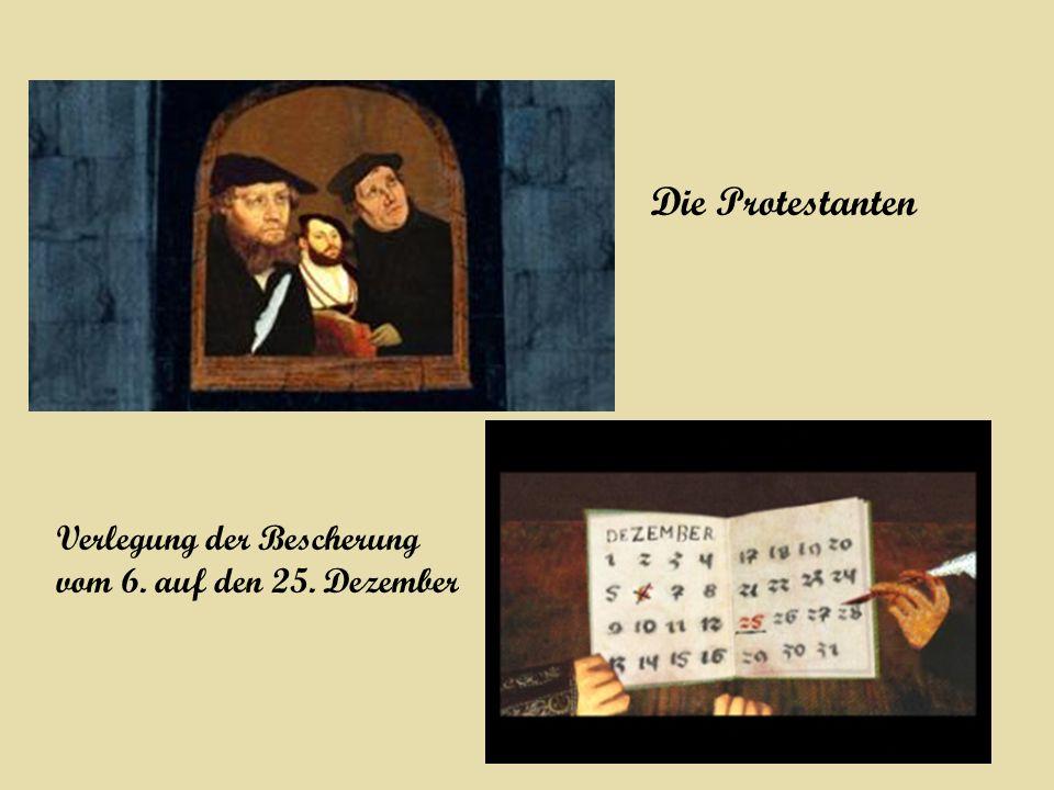 Die Protestanten Verlegung der Bescherung vom 6. auf den 25. Dezember
