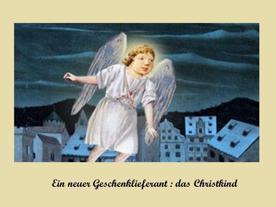 Ein neuer Geschenklieferant : das Christkind