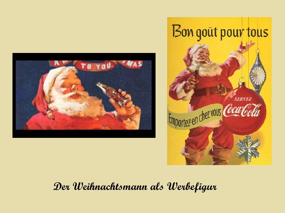 Der Weihnachtsmann als Werbefigur
