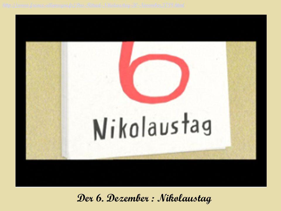 Der 6. Dezember : Nikolaustag http://www.france-allemagne.fr/Das-Ritual-Nikolaustag-30-November,3789.html