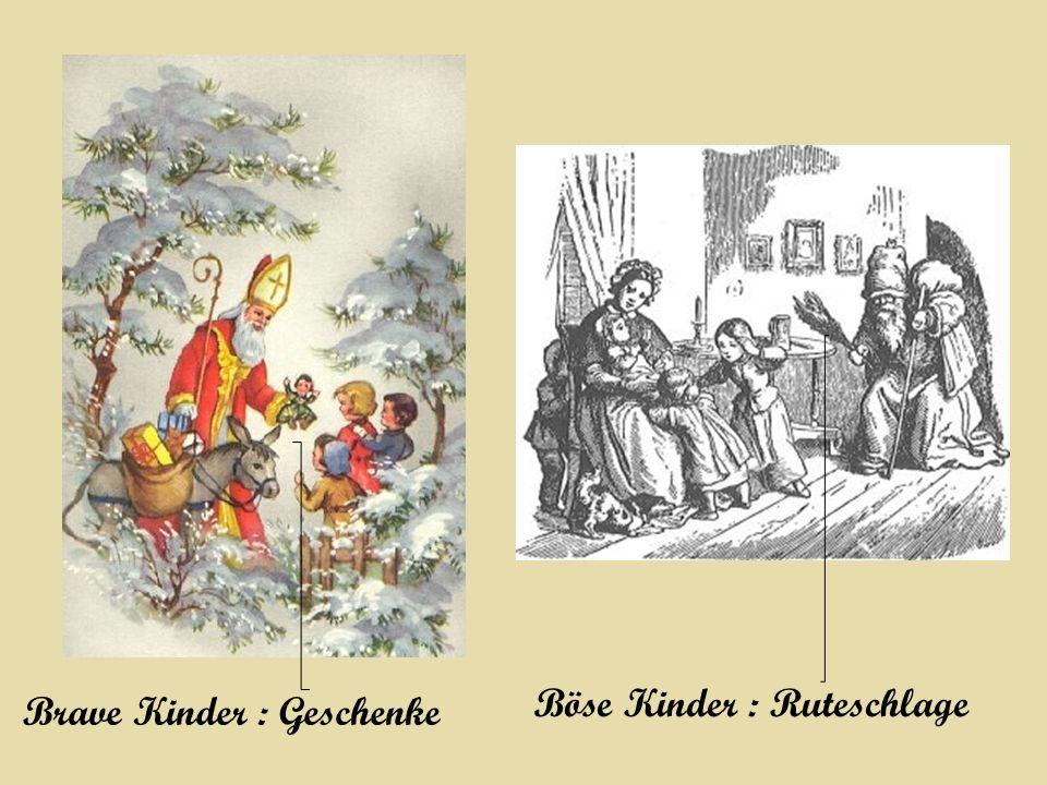 Brave Kinder : Geschenke Böse Kinder : Ruteschlage