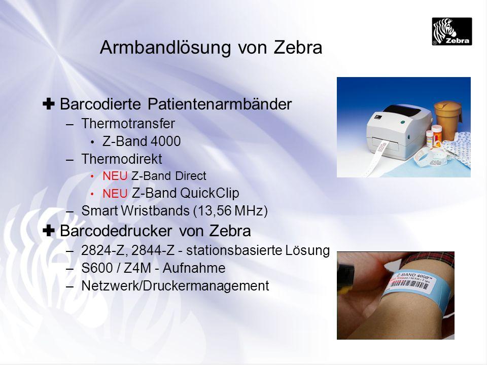 Armbandlösung von Zebra Barcodierte Patientenarmbänder –Thermotransfer Z-Band 4000 –Thermodirekt NEU Z-Band Direct NEU Z-Band QuickClip –Smart Wristba