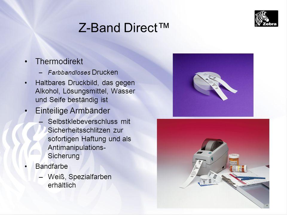 Z-Band Direct Thermodirekt –Farbbandloses Drucken Haltbares Druckbild, das gegen Alkohol, Lösungsmittel, Wasser und Seife beständig ist Einteilige Arm