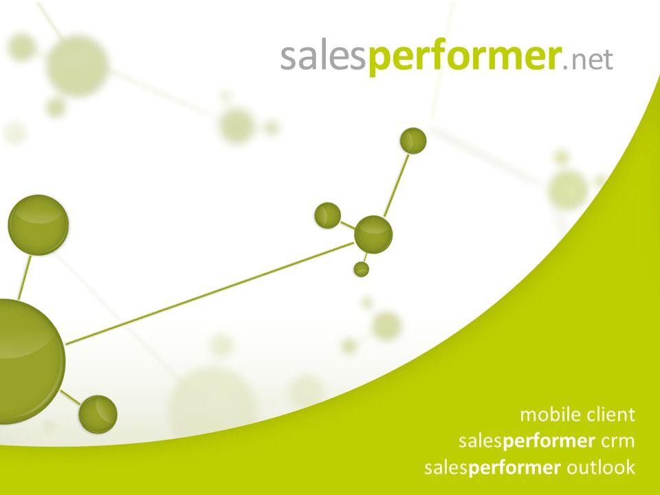 2013 salesperformer.net | mobile client salesperformer crm salesperformer outlook