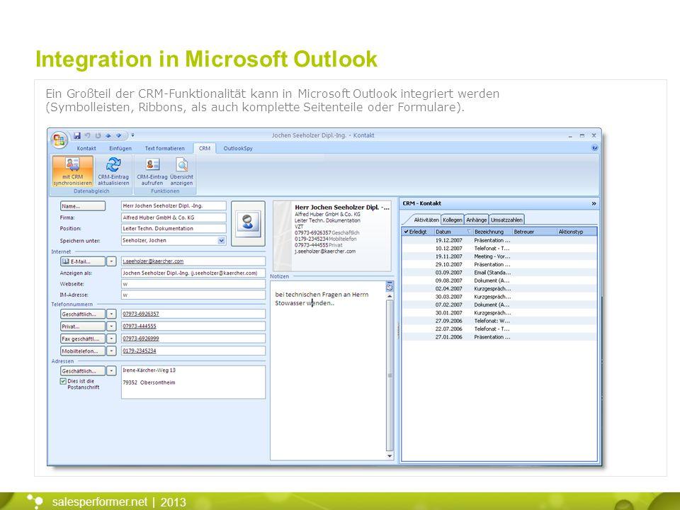 2013 salesperformer.net | Integration in Microsoft Outlook Ein Großteil der CRM-Funktionalität kann in Microsoft Outlook integriert werden (Symbolleis
