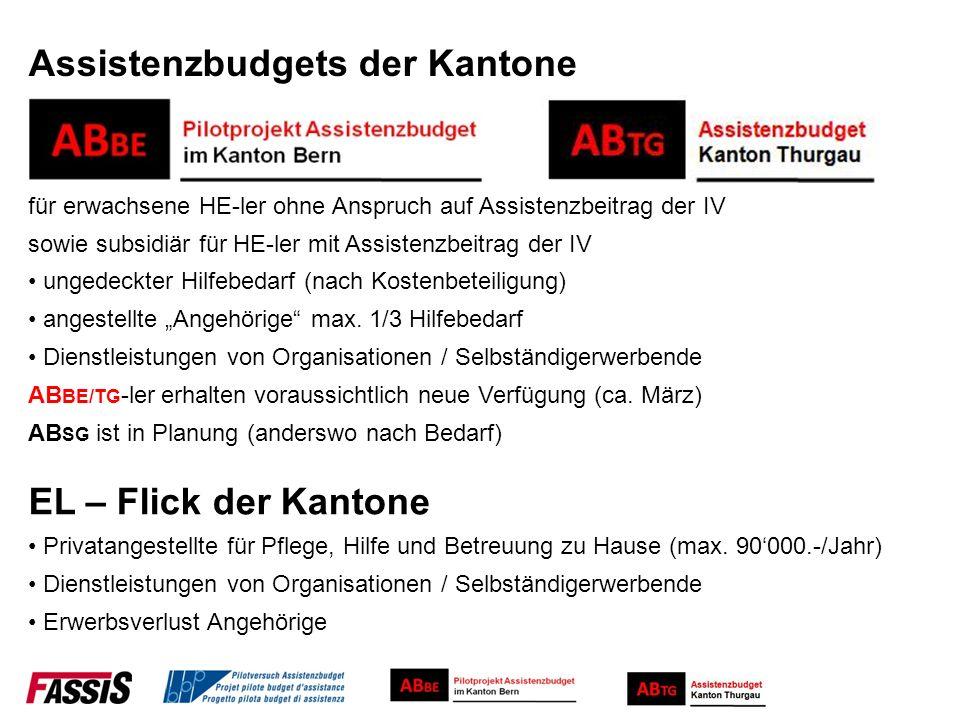 Assistenzbudgets der Kantone sowie subsidiär für HE-ler mit Assistenzbeitrag der IV EL – Flick der Kantone AB BE/TG -ler erhalten voraussichtlich neue