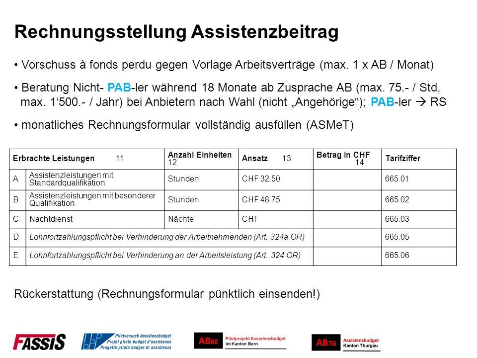 Rechnungsstellung Assistenzbeitrag Vorschuss à fonds perdu gegen Vorlage Arbeitsverträge (max. 1 x AB / Monat) Beratung Nicht- PAB-ler während 18 Mona