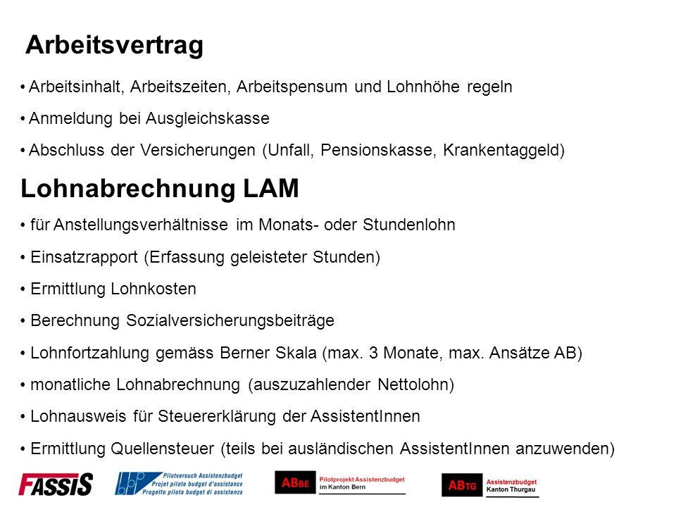 Lohnabrechnung LAM Lohnausweis für Steuererklärung der AssistentInnen Lohnfortzahlung gemäss Berner Skala (max. 3 Monate, max. Ansätze AB) monatliche