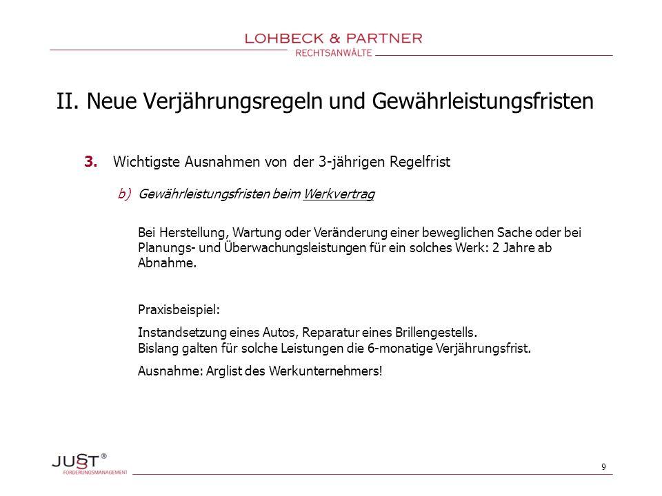 10 II.Neue Verjährungsregeln und Gewährleistungsfristen 4.