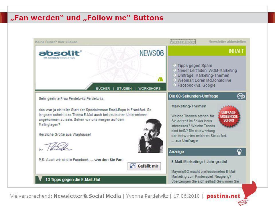 Vielversprechend: Newsletter & Social Media | Yvonne Perdelwitz | 17.06.2010 | Erfolge Fan werden- und Follow me-Links Eigener Mittelwert ca.